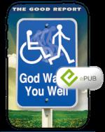 Good Report: God Wants You Well Booklet eBook (ePub)