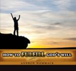 How To Fulfil God