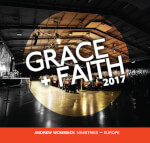 Grace + Faith Conference 2017