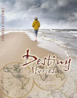 Destiny Stories Volume 1