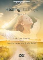 Healing Journeys Volume 6