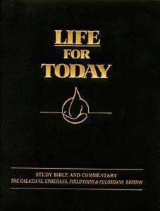Life For Today - Galatians, Ephesians, Philippians & Colossians Edition