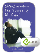 Self-Centredness: The Source Of All Grief eBook (ePub)