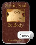 Spirit, Soul & Body eBook (Mobi)