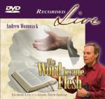 Word Became Flesh - Live