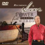 Power Of Faith Filled Words - Live