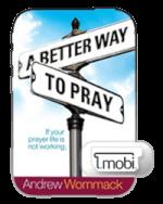 A Better Way To Pray eBook (Mobi)