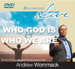 """Who God Is and Who We Are - """"LIVE"""" DVD Album"""