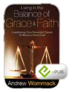 Living In The Balance Of Grace And Faith eBook (ePub)