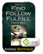 How To Find, Follow & Fulfill God