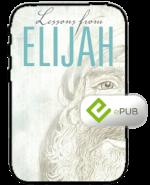 Lessons from Elijah eBook (ePub)