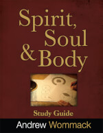 Spirit, Soul & Body - Study Guide