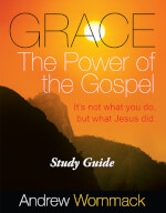 Grace : The Power Of The Gospel - Study Guide