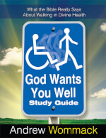 God Wants You Well - Study Guide