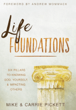 Life Foundations by Mike Pickett, Carrie