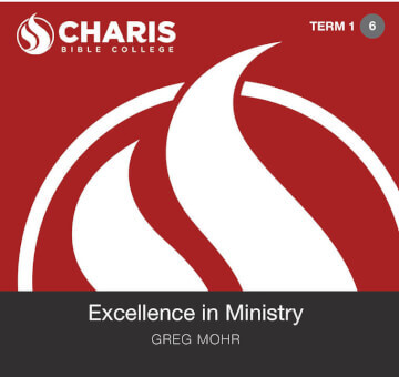 Module 06 - Excellence in Ministry