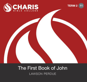 Module 11 - The First Book of John