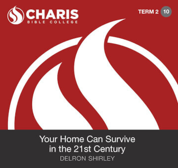 Module 10 - Your Home Can Survive in the 21st Century
