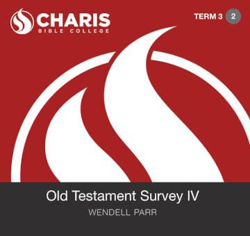 Module 02 - Old Testament Survey IV