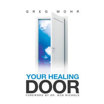 Your Healing Door by Greg Mohr