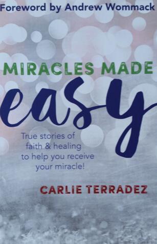 Miracles Made Easy - Carlie Terradez