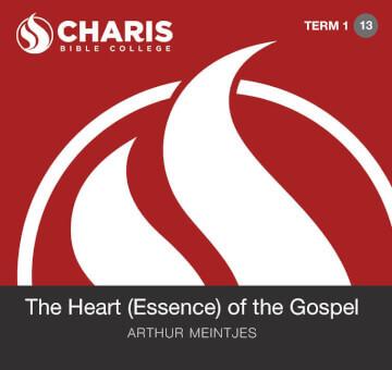 Module 13 - The Heart of the Gospel