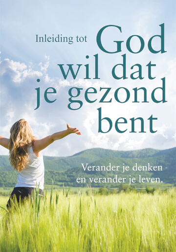 Dutch: Good Report: God Wants You Well