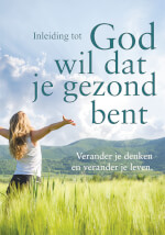 Dutch: Good Report: God Wants You Well Booklet eBook (Mobi)