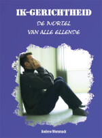 Dutch: Self-Centredness: The Source Of All Grief