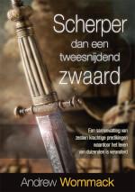 Dutch: Sharper Than A Two-Edged Sword
