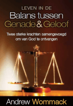 Dutch: Living In The Balance Of Grace And Faith
