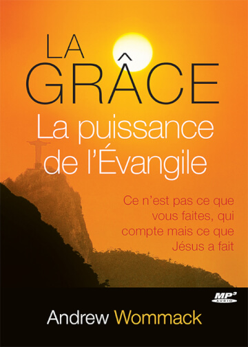 La Grâce, La puissance de l'Évangile - Grace, The Power Of The Gospel MP3 CD Album