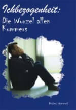 German: Self-Centeredness: The Source of All Grief (Mp3 CD)