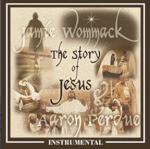 Story of Jesus - Instrumental CD