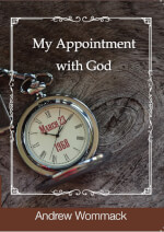 My Appointment With God