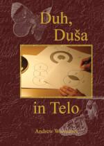 Slovenian: Spirit, Soul & Body