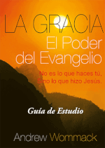 Spanish Study Guide: Grace - The Power of the Gospel [La Gracia - El Poder del Evangelio]