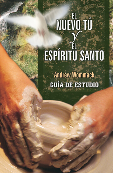 Spanish Study Guide:  The New You & Holy Spirit - El Nuevo Tu Y El Espirito Santo