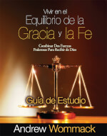 Spanish Study Guide: Living In The Balance Of Grace & Faith