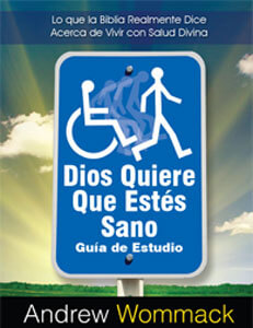 Spanish Study Guide: God Wants You Well - Dios Quiere Que Estes Sano