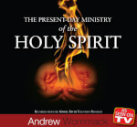 The Present Day Ministry Of The Holy Spirit
